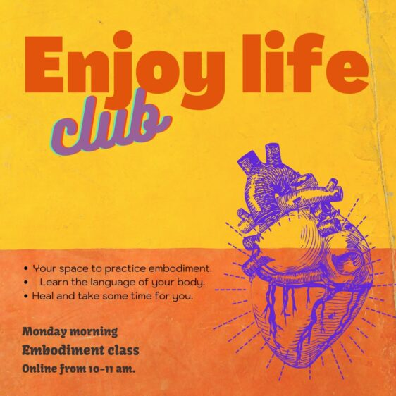 enjoy life club monday morning embodiment class